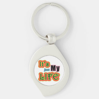 It's My Life Silver-Colored Swirl Metal Keychain