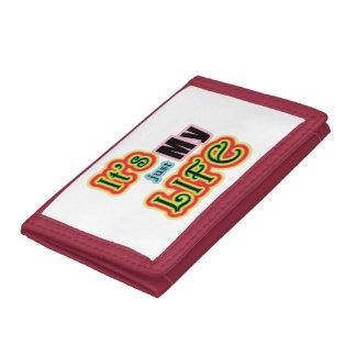 It's My Life Tri-fold Wallets