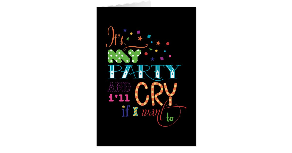 it u0026 39 s my party and i u0026 39 ll cry if i want to invitation