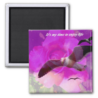 It's my time_ Magnet_by Elenne Boothe 2 Inch Square Magnet