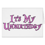 It's My Unbirthday Card