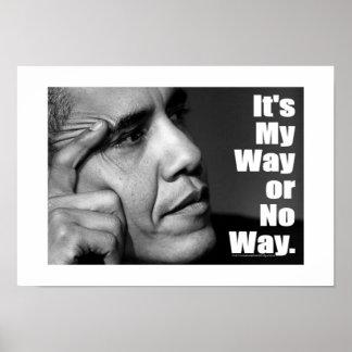 """It's My Way or No Way"" Print"