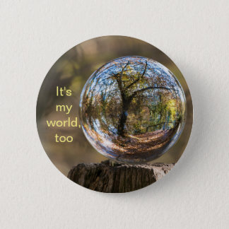 It's my world, too Design 2 Button