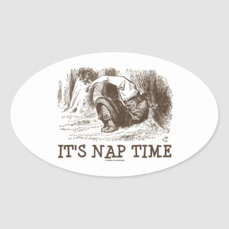 It's Nap Time (Wonderland Red King Snoring) Oval Sticker