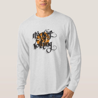 It's Nerf or Nothing T-Shirt