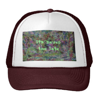 It's never too late, abstract design mesh hats
