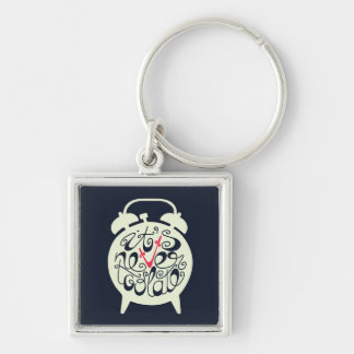 It's Never Too Late Keychain