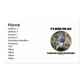 It's Never Too Late Make Wise Choices For Planet Double-Sided Standard Business Cards (Pack Of 100)