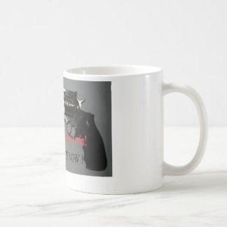 Its never too late to back out coffee mug