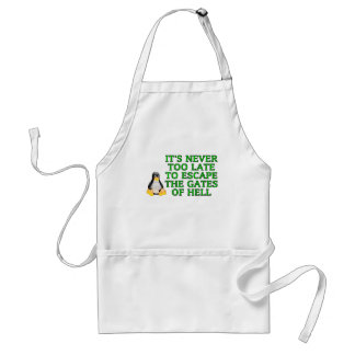 It's never too late to escape the Gates of hell Adult Apron