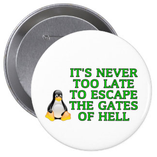 It's never too late to escape the Gates of hell Button