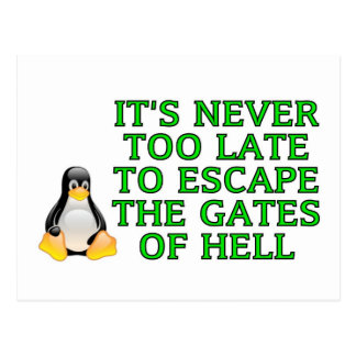 It's never too late to escape the Gates of hell Postcard