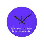 It's never too late to procrastinate round wallclock