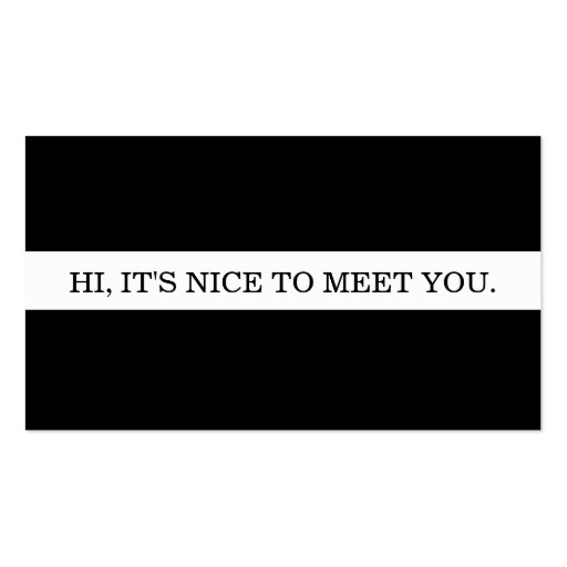 It's nice to meet you. business card template