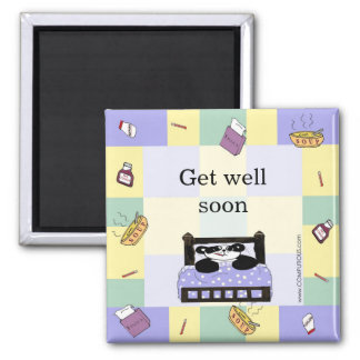 It's no fun to be sick - Get Well Soon Fridge Magnets