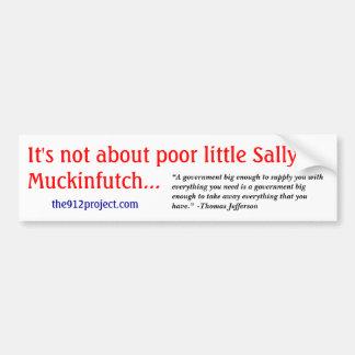 I'ts no sobre pequeña Sally pobre Muckinfutch Pegatina Para Auto