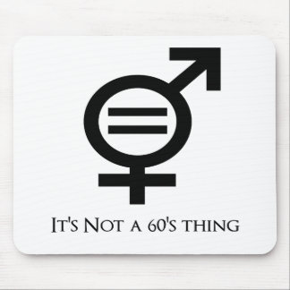 It's Not a 60s Thing Mouse Pad