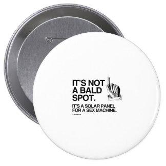 IT'S NOT A BALD SPOT PIN