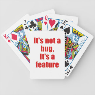 Its not a Bug Its a Feature Bicycle Card Decks