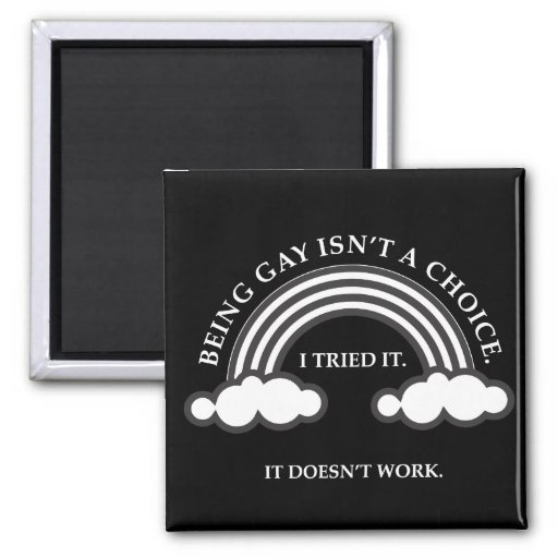 It's Not a Choice 2 Inch Square Magnet