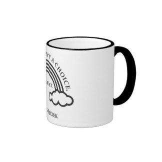 It's Not a Choice Ringer Coffee Mug