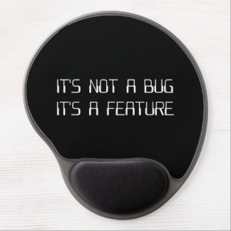 It's Not a Coding Bug It's a Programming Feature Gel Mouse Pad