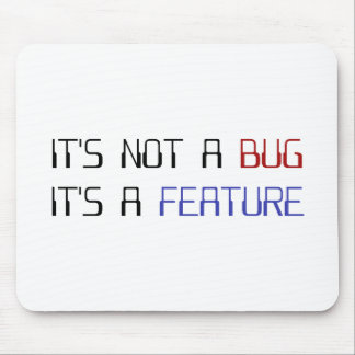 It's Not a Coding Bug It's a Programming Feature Mouse Pad
