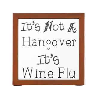 It's Not A Hangover, It's Wine Flue Desk Organizer