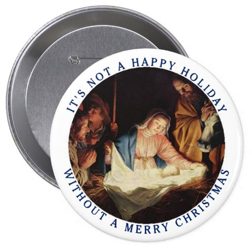 It 39 s not a happy holiday without a merry christmas button for Why is it merry christmas and not happy christmas