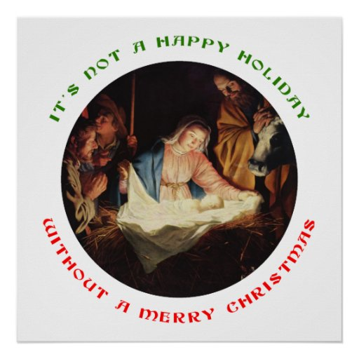It 39 s not a happy holiday without a merry christmas poster for Why is it merry christmas and not happy christmas