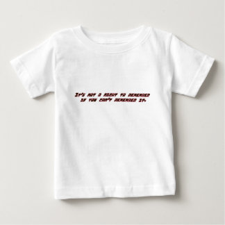 its not a night to remember if you can't remember baby T-Shirt