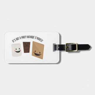 It's Not A Party Without S'more Travel Bag Tags