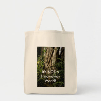 It's Not a Throwaway World No. 3 Grocery Bag