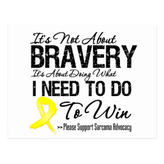 It's Not About Bravery Sarcoma Post Card