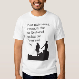 It's not about movements or causes print tee shirt