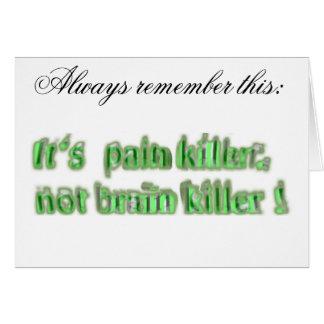 It's not brain killer... card