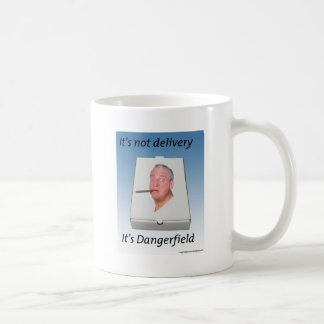 It's Not Delivery It's Dangerfield Mug