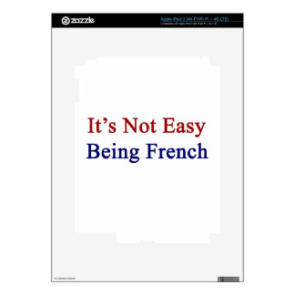 It's Not Easy Being French Skins For iPad 3