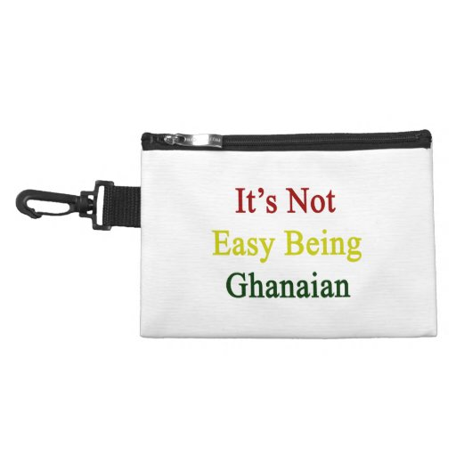It's Not Easy Being Ghanaian Accessories Bag