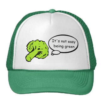 It's not easy being green trucker hat
