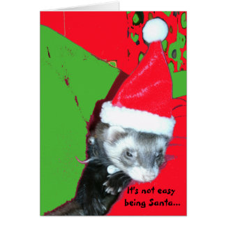 It's Not Easy Being Santa Christmas Card
