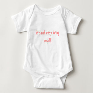 It's not easy being small! t-shirt