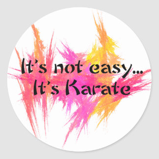 It's Not Easy - Karate (pink) Classic Round Sticker