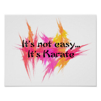 It's Not Easy - Karate Pink Poster Print