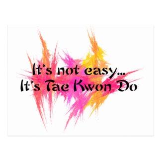 It's Not Easy - Taekwondo (pink) Postcard