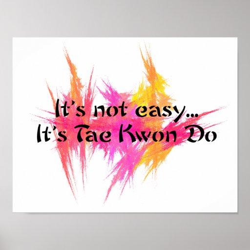 It's Not Easy - Taekwondo Pink Poster Print