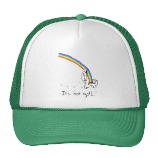It's Not Gold Trucker Hat