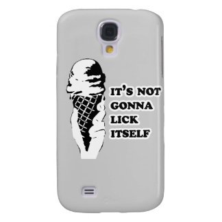 It's not gonna lick itself samsung galaxy s4 case