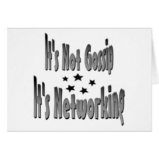 It's Not Gossip It's Newworking Card