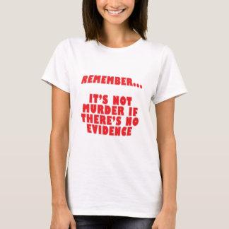 It's Not Murder T-Shirt